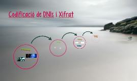 Codificació de DNIs i Xifrat