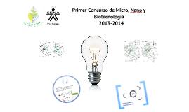 Concurso Micro, Nano y Bio Tecnología