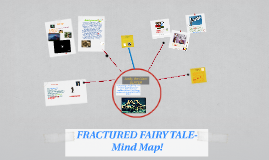 FRACTURED FAIRY TALE-