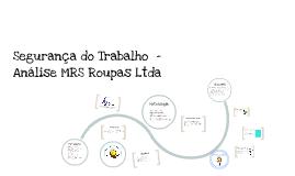 Copy of Segurança do Trabalho  - Análise MRS Roupas Ltda