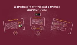 """Copy of La democracia y """"el otro"""": más allá de la democracia deliber"""