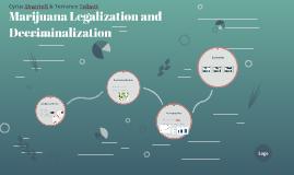 Marijuana Legalization and De-Criminalization
