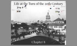 8 Life at the Turn of the 20th Century