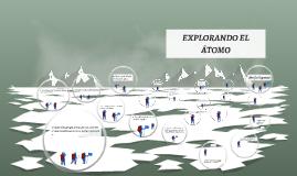EXPLORANDO EL ÁTOMO