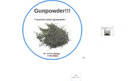 Gunpowder!!!