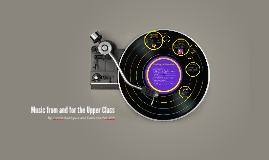 Music from and for the Upper Class