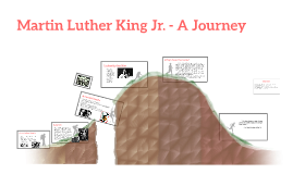Martin Luther King Jr. - A Journey