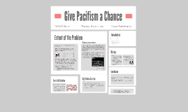 Give Pacifism a Chance
