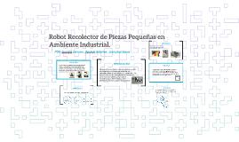 Robot Recolector de Piezas Pequeñas