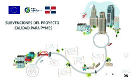 Subvenciones Proyecto CALIPYMES / MICM