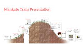 Mankato Trails Presentation