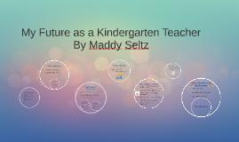My Future as a Kindergarten Teacher