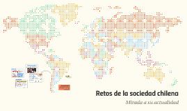 Retos de la sociedad chilena