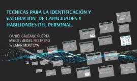 TECNICAS PARA LA IDENTIFICACIÓN Y VALORACIÓN  DE CAPACIDADES