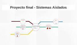 Este proyecto se basa en el tema de sistemas aislados con fu