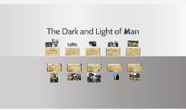 The Dark and Light of Man - Scrapbook
