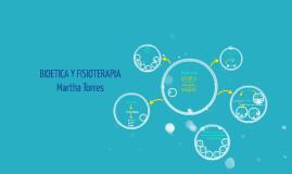 Copy of BIOETICA Y FISIOTERAPIA