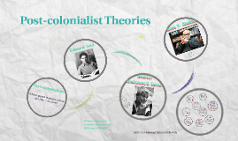 Post-colonialist Theories