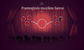 Copy of Pramoginės muzikos žanrai