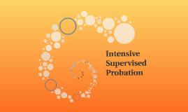 Intensive Supervised Probation