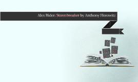 Alex Rider: Stormbreaker by Anthony Horowitz