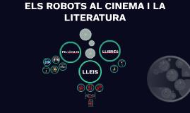 Els robots al cinema i la litertura