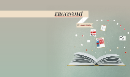 Copy of ERGONOMİ