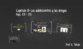 Capítulo 13: Los adolescentes y las drogas