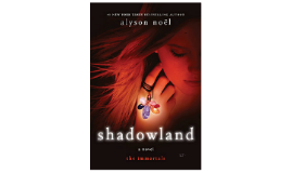 I choose the book Shadowland from the Immortals series for m