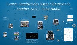 Centro Aquático dos Jogos Olímpicos de Londres 2012