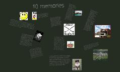 10 memories
