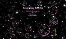 Copy of Convergência Midiática
