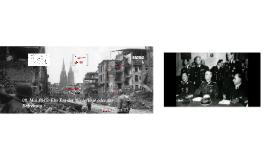 08.05.1945: Ein Tag der Befreiung oder der Niederlage ?