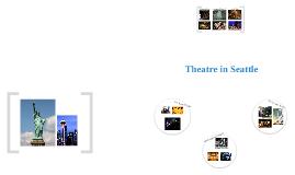 Theatre in Seattle