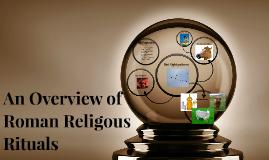 An Overview of Roman Religous Rituals