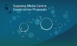 Sogwang Media Centre Construction Proposals
