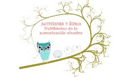 Copy of ACTITUDES Y ÉTICA