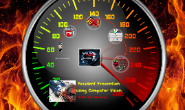 Accident Prevention using Computer Vision
