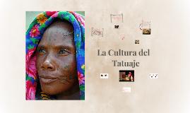 La Cultura del Tatuaje