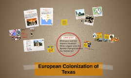 Rogers Revised European Colonization of Texas