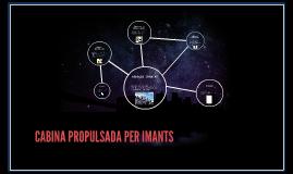 CABINA PROPULSADA PER IMANTS