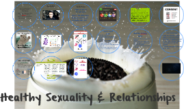 Healthy Sexuality and Healthy Relationships