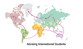 Intercultural Competence: Advising International Students