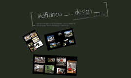 Riofranco design