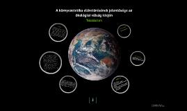 A környezetetika előretörésének jelentősége az ökológiai válság idején - Kutatási terv