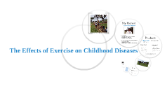 The Effects of Exercise on Childhood Diseases