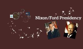 Nixon/Ford Presidency