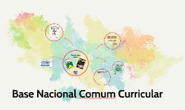 Copy of Base Nacional Comum Curricular