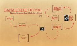 BANALIDADE DO MAL