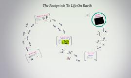 The Footptrints  to life on earth
